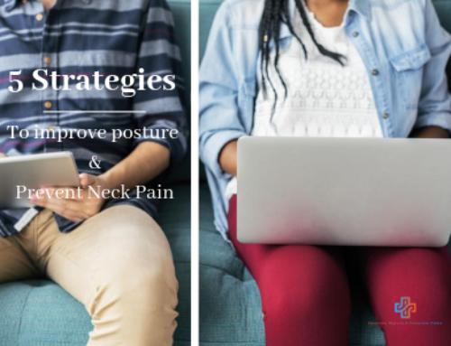 5 Strategies to Improve Posture & Prevent Neck Pain